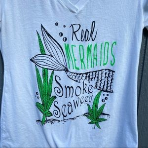 Real Mermaids Smoke Seaweed Ideal Next Level Tee